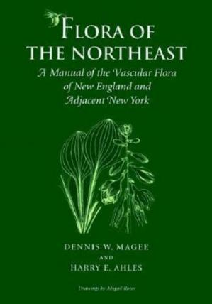 Book cover Flora of the Northeast: A Manual of the Vascular Flora of New England and Adjacent New York
