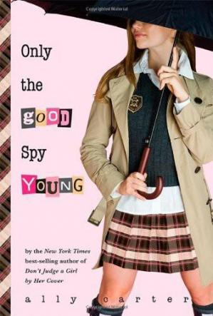 Book cover Only the Good Spy Young
