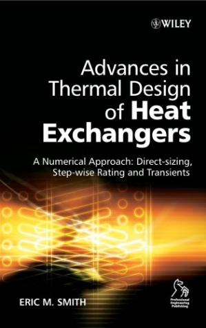 Εξώφυλλο βιβλίου Advances in thermal design of heat exchangers a numerical approach direct-sizing, step-wise rating, a transients