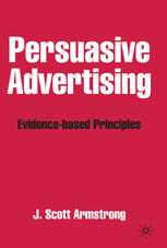 Book cover Persuasive Advertising: Evidence-based Principles
