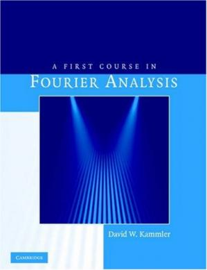 Copertina A First Course in Fourier Analysis