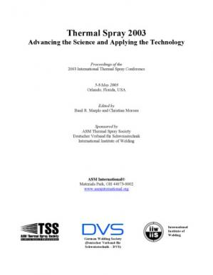 Couverture du livre Thermal Spray 2003 : advancing the science and applying the technology : proceedings of the 2003 International Thermal Spray Conference, 5-8 May, 2003, Orlando, Florida, USA
