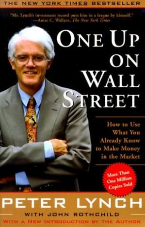 Book cover One Up On Wall Street: How To Use What You Already Know To Make Money In The Market