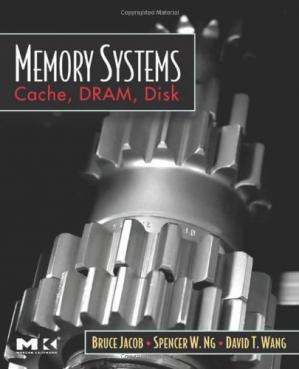 Book cover Memory systems: cache, DRAM, disk