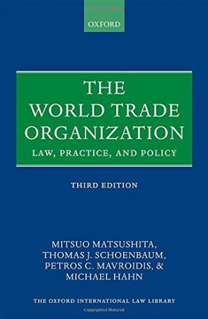 Book cover The World Trade Organization : law, practice, and policy