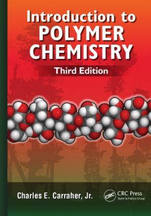 Book cover Introduction to Polymer Chemistry, Third Edition
