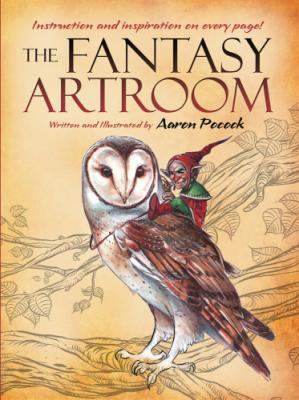 书籍封面 The Fantasy Artroom. Book One, Detail and Whimsy