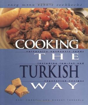 Sampul buku Cooking the Turkish Way: Including Low-Fat and Vegetarian Recipes (Easy Menu Ethnic Cookbooks)