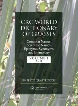 Portada del libro CRC World Dictionary of Grasses: Common Names, Scientific Names, Eponyms, Synonyms, and Etymology - 3 Volume Set v. 2