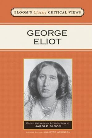 Book cover George Eliot (Bloom's Classic Critical Views)