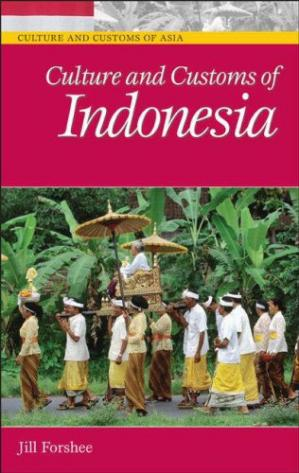 Book cover Culture and Customs of Indonesia (Culture and Customs of Asia)