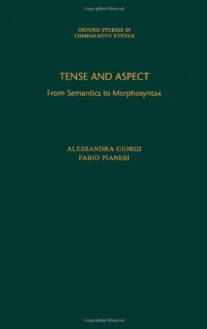 غلاف الكتاب Tense and Aspect: From Semantics to Morphosyntax (Oxford Studies in Comparative Syntax)