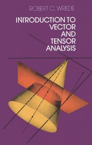 Okładka książki Introduction to Vector and Tensor Analysis