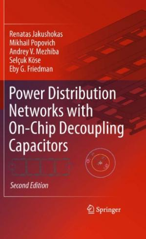 Обкладинка книги Power Distribution Networks with On-Chip Decoupling Capacitors, Second Edition