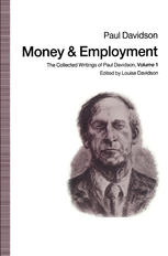 పుస్తక అట్ట Money and Employment: The Collected Writings of Paul Davidson, Volume 1