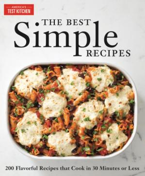 पुस्तक कवर The Best Simple Recipes More than 200 Flavorful, Foolproof Recipes That Cook in 30 Minutes or Less