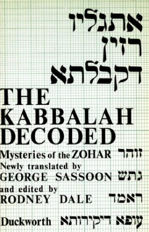 """Book cover The Kabbalah decoded : a new transl. of the """"Ancient of Days"""" texts of the Zohar"""