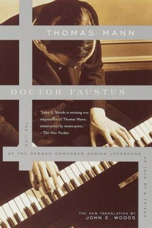 Copertina Doctor Faustus : The Life of the German Composer Adrian Leverkuhn As Told by a Friend