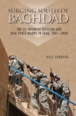 Book cover Surging south of Baghdad : the 3d Infantry Division and Task Force Marne in Iraq, 2007–2008