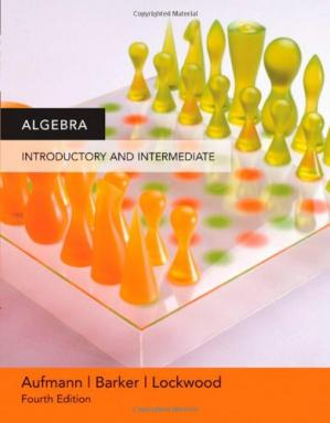 Book cover Algebra: Introductory and Intermediate, Fourth Edition