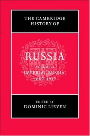 Book cover The Cambridge History of Russia. Imperial Russia 1689-1917