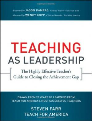 Book cover Teaching As Leadership: The Highly Effective Teacher's Guide to Closing the Achievement Gap