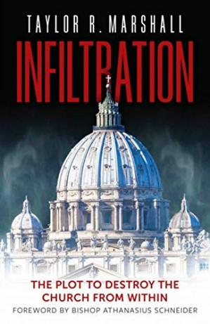 Обложка книги Infiltration: The Plot to Destroy the Church from Within