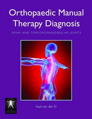 Book cover Orthopaedic Manual Therapy Diagnosis: Spine and Temporomandibular Joints