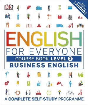 Book cover English for Everyone: Business English Level 1 Course Book