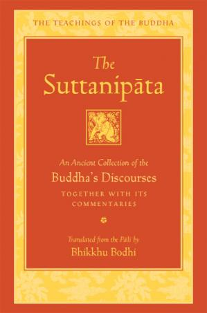 Sampul buku The Suttanipāta : An Ancient Collection of the Buddha's Discourses Together with Its Commentaries (The Teachings of the Buddha)