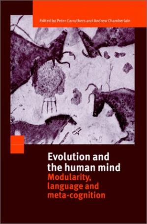 Book cover Evolution and the Human Mind: Modularity, Language and Meta-Cognition