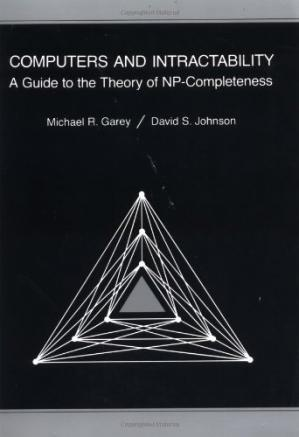 Book cover Computers and Intractability: A Guide to the Theory of NP-Completeness