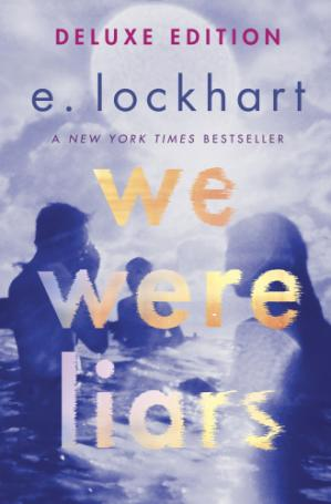 Book cover We Were Liars: Deluxe Edition