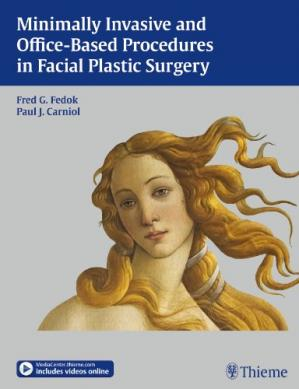 Book cover Minimally Invasive and Office-Based Procedures in Facial Plastic Surgery