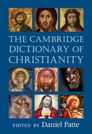 Book cover The Cambridge Dictionary of Christianity