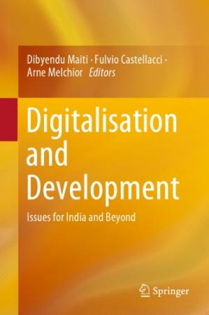 Book cover Digitalisation And Development: Issues For India And Beyond