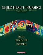 A capa do livro Child health nursing : partnering with families.