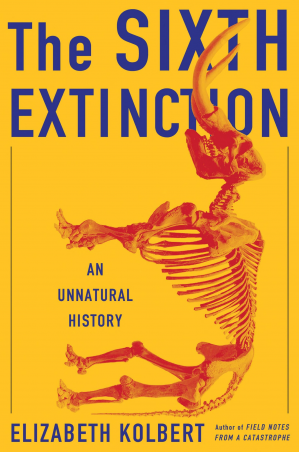 Book cover The Sixth Extinction: An Unnatural History