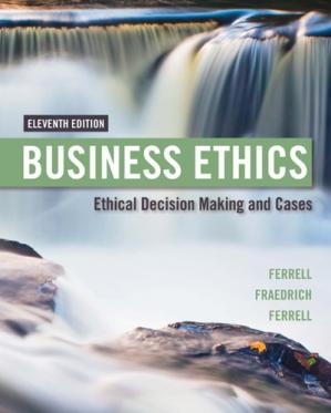 Book cover Business Ethics: Ethical Decision Making & Cases