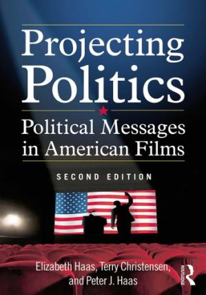 Copertina Projecting Politics: Political Messages in American Films