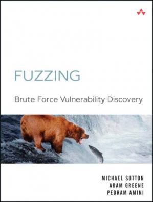 Book cover Fuzzing: Brute Force Vulnerability Discovery