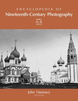 Book cover Encyclopedia of Nineteenth-Century Photography