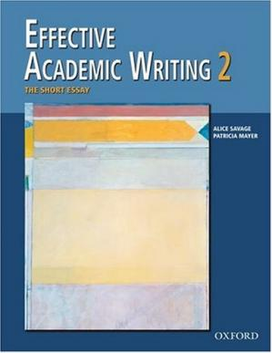 Εξώφυλλο βιβλίου Effective Academic Writing 2: The Short Essay (Student Book) (v. 2)