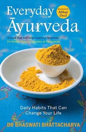 Обкладинка книги Everyday Ayurveda: Daily Habits That Can Change Your Life in a Day