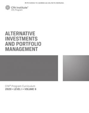 Book cover CFA 2020 Level 1 Volume 6 Alternative Investments and Portfolio Managment