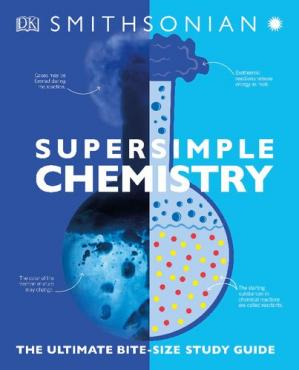 Book cover SuperSimple Chemistry: The Ultimate Bitesize Study Guide