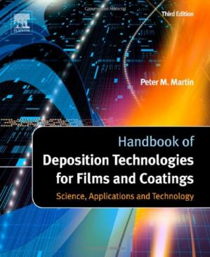 Okładka książki Handbook of Deposition Technologies for Films and Coatings, Third Edition: Science, Applications and Technology