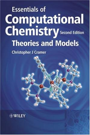 Book cover Essentials of Computational Chemistry: Theories and Models