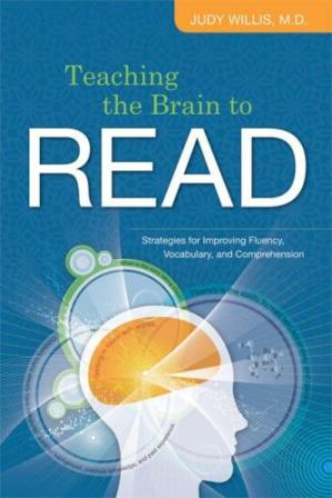 Book cover Teaching the Brain to Read: Strategies for Improving Fluency, Vocabulary, and Comprehension