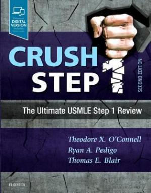 Обложка книги Crush Step 1: The Ultimate USMLE Step 1 Review